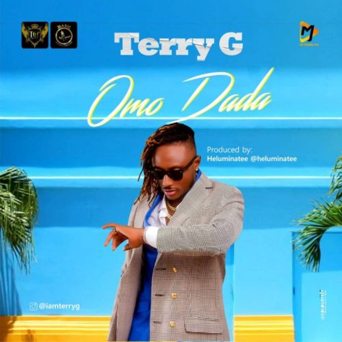 Terry G – Omo Dada [Mp3 Download]