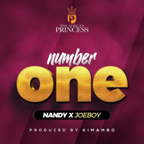 Nandy – Number One Ft. Joeboy [Mp3 Download]
