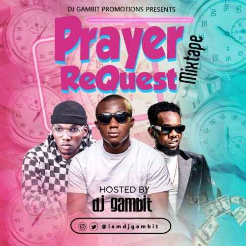 Dj Gambit – Prayer Request Mixtape