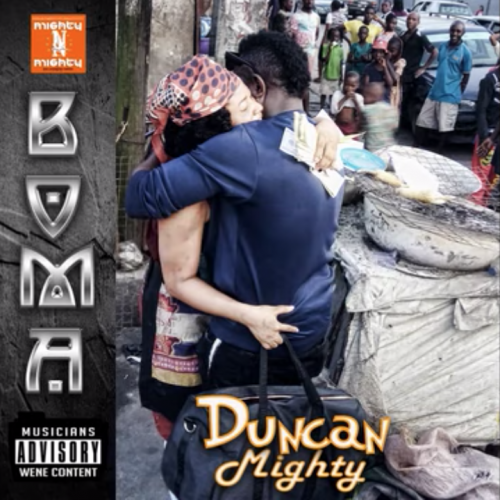 Duncan Mighty – Boma [Mp3 Download]