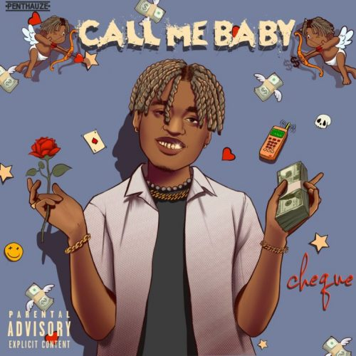Cheque – Call Me Baby (Prod. by Andry & Lay Z) Mp3 Download