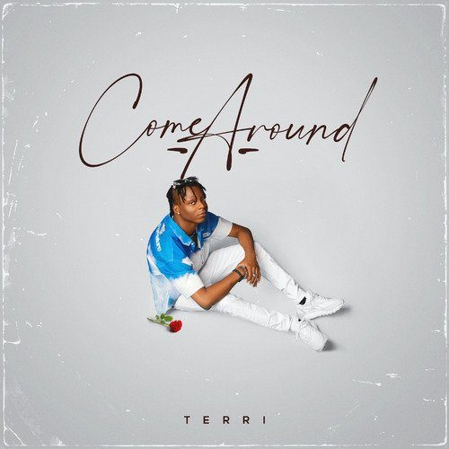 Terri – Come Around [Mp3 Download]