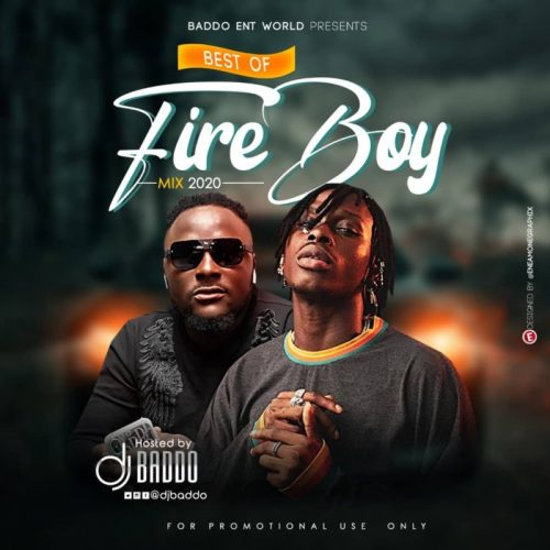 DJ Baddo – Best Of Fireboy Mix 2020 [Download Mixtape]