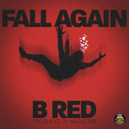 B Red – Fall Again [Mp3 Download]