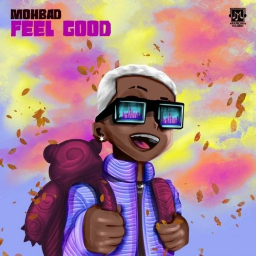 Mohbad – Feel Good (Prod. by Niphkeys) Mp3 Download