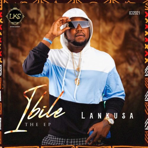 [Full Album] Lankusa – Ibile The EP