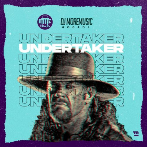 DJ MoreMusic – Undertaker [Mp3 Download]