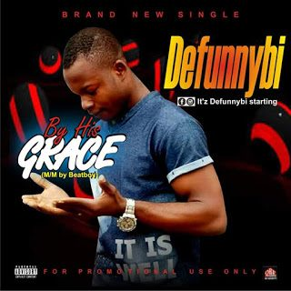 Defunnybi – Grace [Mp3 Download]