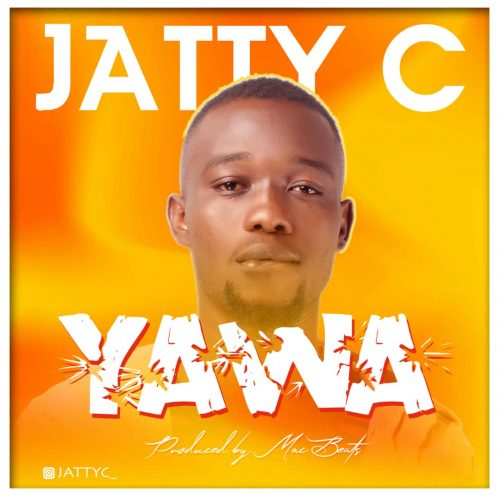 Jatty C – Yawa (Prod. By Mac Beats) Mp3 Download