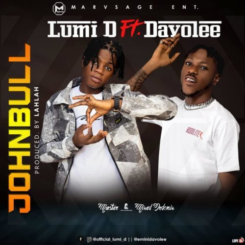 Lumi D ft Davolee – Johnbull [Mp3 Download]