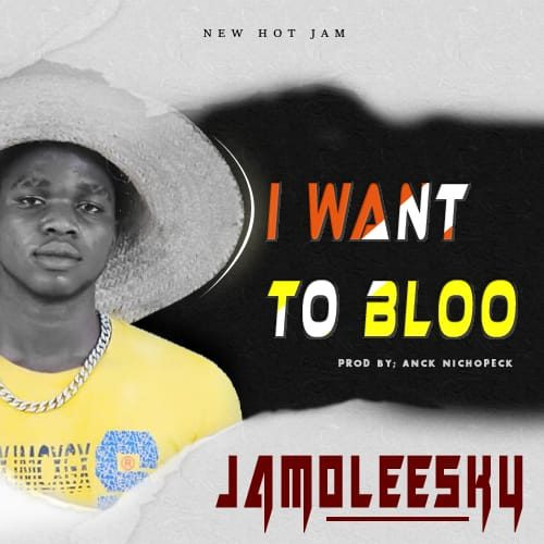 Jamoleesky – I Want To Blow [Mp3 Download]