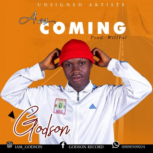 Godson – Am Coming (Prod. by Willva) Mp3 Download