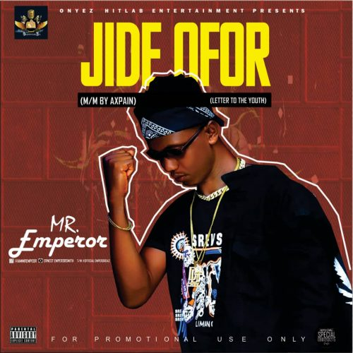 Mr Emperor – Jide Ofor (Mixed By Axpain) Mp3 Download