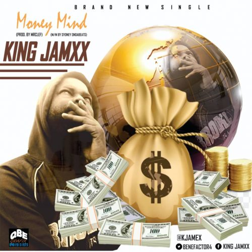 King Jamxx – Money Mind [Mp3 Download]