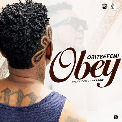 Oritse Femi – Obey [Mp3 Download]
