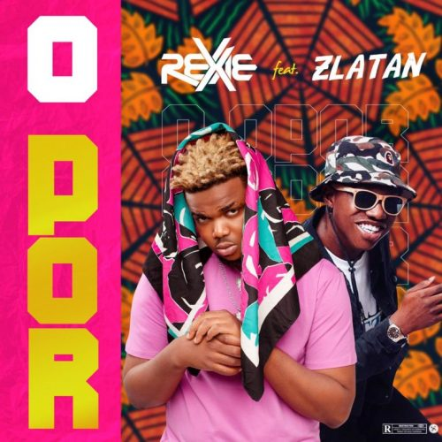 Rexxie – Opor Ft. Zlanta [Mp3 Download]