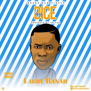 Labby Ranah – Dice [Mp3 Download]