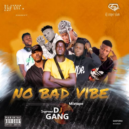 Dj Superdam – No Bad Vibe [Download Mixtape]