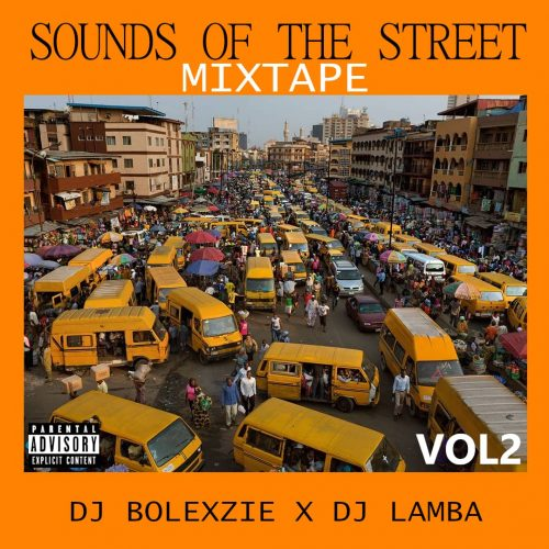 DJ Bolexzie – Sounds Of The Street Mixtape Vol2