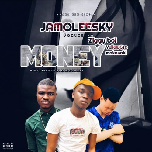 Jamoleesky – Money Ft. Ziggiboy & YellowCee Makanaki [Mp3 Download]