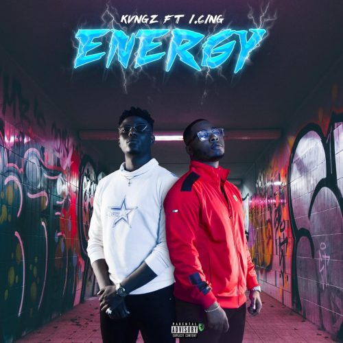 Kvngz – Energy Ft. I.cing [Mp3 Download]
