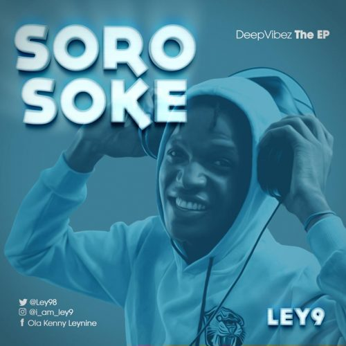 Ley 9  – Soro Soke (Mixed By Ley 9) Mp3 Download