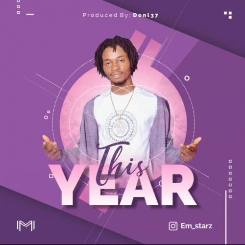 Em Star – This Year [Mp3 Download]