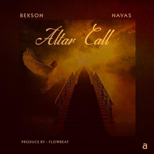 Bekson Navas – Alter Call [Mp3 Download]