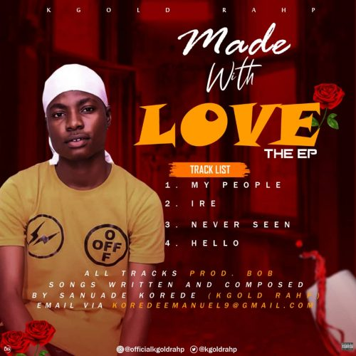 Kgold Rahp – Made With Love Ep [Download Ep]