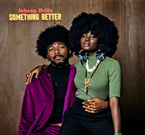 Johnny Drille – Something Better [Mp3 Download]