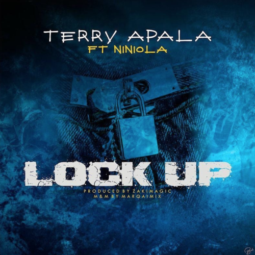 Terry Apala Ft Niniola – Lock Up [Mp3 Download]