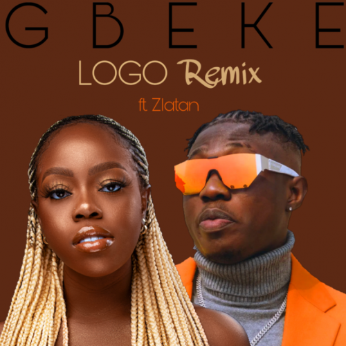 Gbeke – Logo (Remix) ft. Zlatan [Mp3 Download]