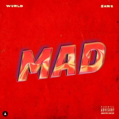 Wurld – Mad Ft Sarz [Mp3 Download]