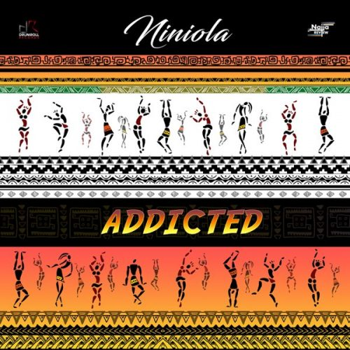 Niniola – Addicted [Mp3 Download]