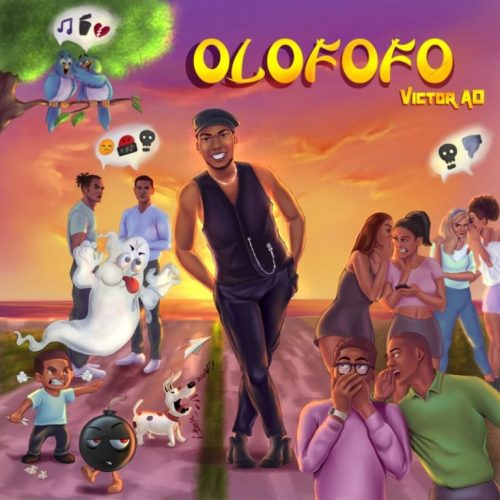 Victor Ad – Olofofo (Prod. By Kulboy) Mp3 Download