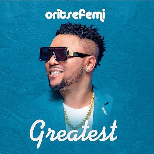 Oritse – Greatest [Mp3 Download]
