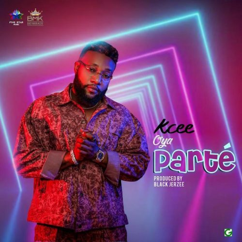 Kcee – Oya Parte [Mp3 Download]