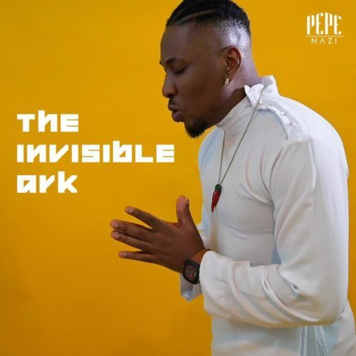 Pepenazi – The Invisible Ark [Mp3 Download]
