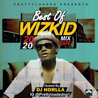 Dj Horlla – Best Of Wizkid [Download Mixtape]