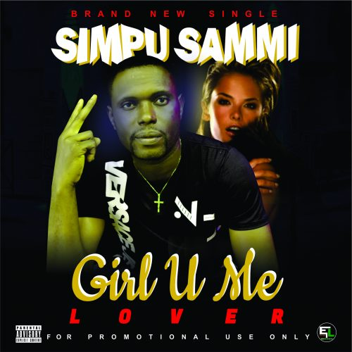 Simpu Sammi – Girl U Me Lover [Mp3 Download]