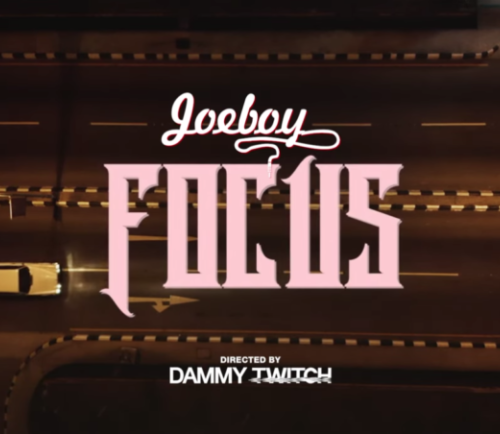 Joeboy – Focus [Download Video]