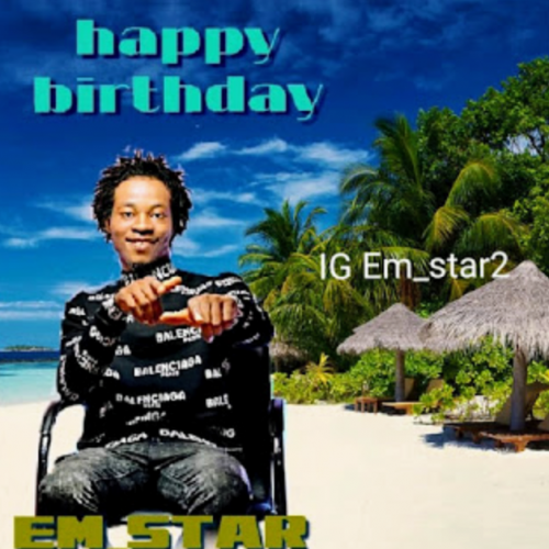 Em Star – Happy Birthday [Mp3 Download]
