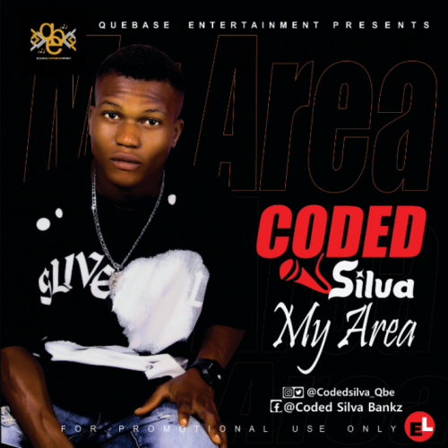 Coded Silva – My Area [Mp3 Download]