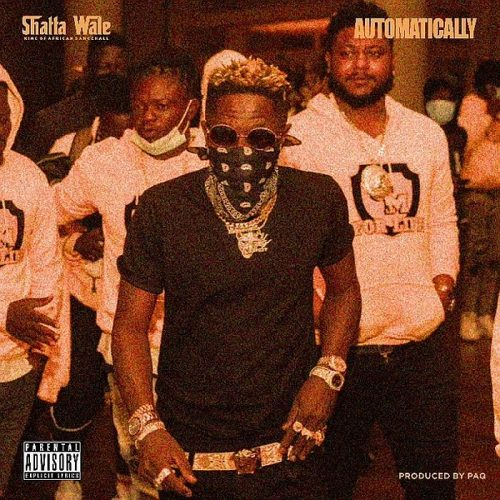 Shatta Wale – Automatically [Mp3 Download]