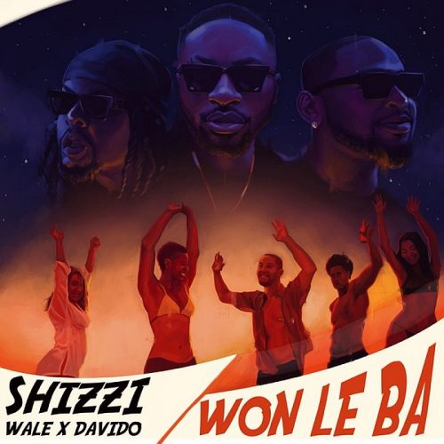 Shizzi – Won Le Ba Ft. Davido X Wale [MP3 Download]
