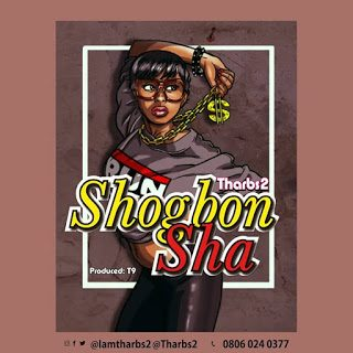 Tharbs 2 – Shogbon Sha (Mixed by Richard Ud) Mp3 Download