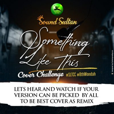 Sound Sultan – Something Like This [Mp3 Download]
