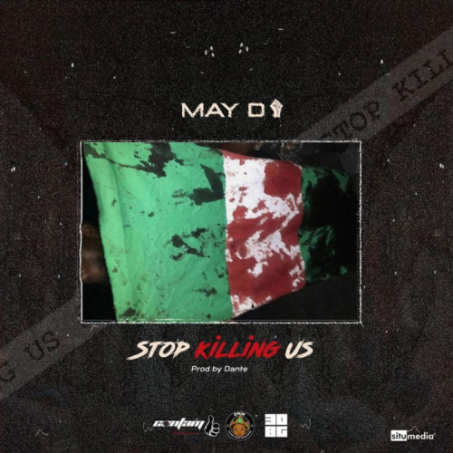 May D – Stop Killing Us [Mp3 Download]