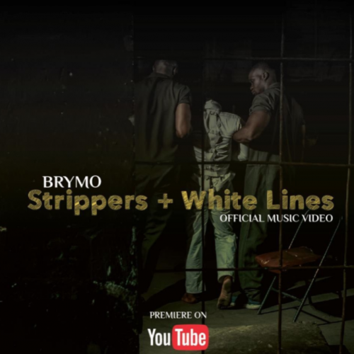 Brymo – Strippers + White Lines [Download Video]