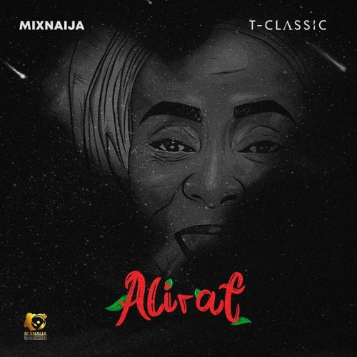 [FULL EP] T-Classic – Alirat (Download Now)